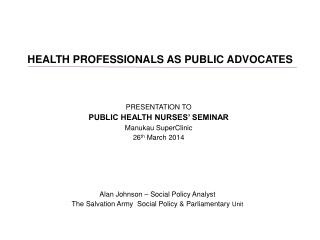 HEALTH PROFESSIONALS AS PUBLIC ADVOCATES