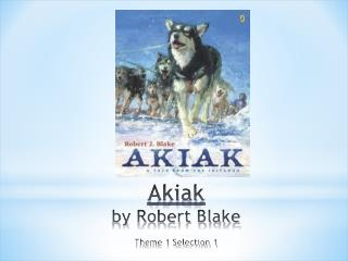 Akiak by Robert Blake Theme 1 Selection 1