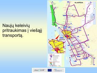 Naujų keleivių pritraukimas į viešąjį transportą.