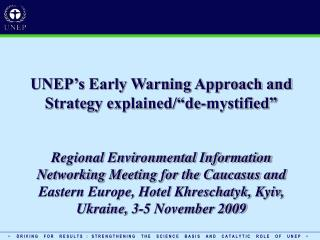 "UNEP's Early Warning Approach and Strategy explained/""de-mystified"""