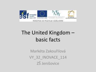 The United Kingdom –  basic facts