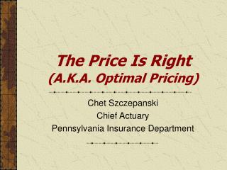 The Price Is Right (A.K.A. Optimal Pricing)