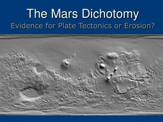 The Mars Dichotomy