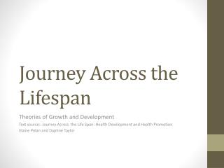Journey Across the Lifespan