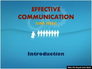EFFECTIVE COMMUNICATION [UWB 10202]