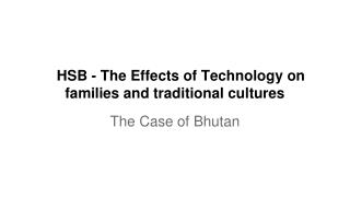 HSB - The Effects of Technology on families and traditional cultures