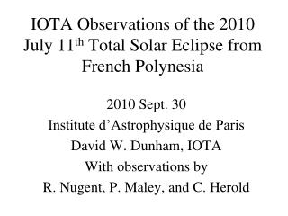 IOTA Observations of the 2010 July 11 th  Total Solar Eclipse from French Polynesia