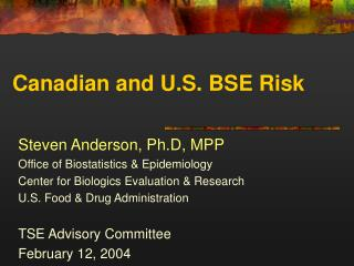 Canadian and U.S. BSE Risk