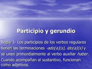 Participio  y  gerundio
