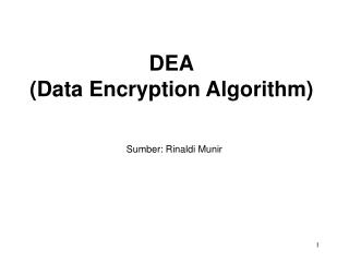 DEA (Data Encryption Algorithm)