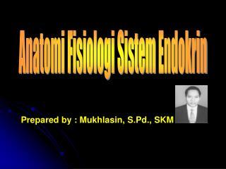 Anatomi Fisiologi SistemEndokrin
