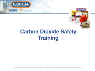 Carbon Dioxide Safety Training