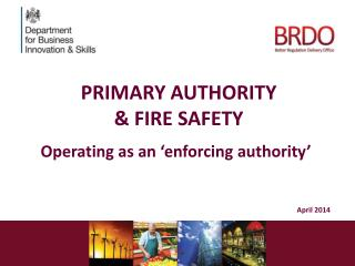 PRIMARY AUTHORITY  & FIRE SAFETY