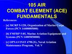 105 AIR  COMBAT ELEMENT ACE FUNDAMENTALS