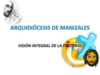 ARQUIDIÓCESIS DE MANIZALES