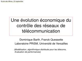 Une évolution économique du contrôle des réseaux de télécommunication
