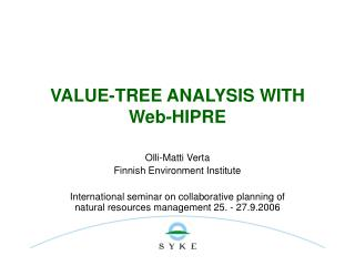 VALUE-TREE ANALYSIS WITH Web-HIPRE