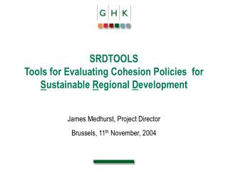 SRDTOOLS Tools for Evaluating Cohesion Policies  for  S ustainable  R egional  D evelopment