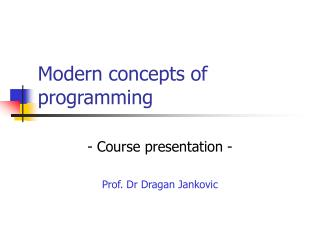 Modern concepts of programming