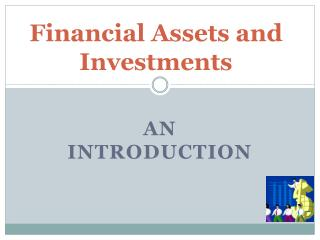 Financial Assets and Investments