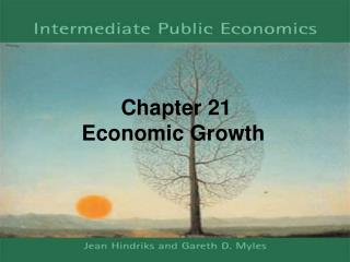 Chapter 21 Economic Growth