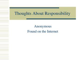 Thoughts About Responsibility