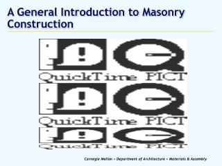 A General Introduction to Masonry Construction
