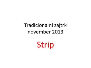 Tradicionalni zajtrk november 2013