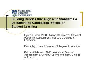Building Rubrics that Align with Standards & Documenting Candidates' Effects on Student Learning