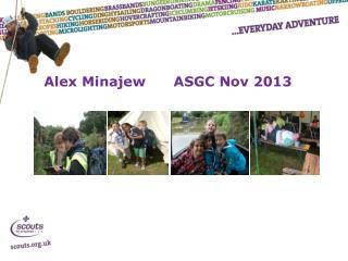 Alex Minajew ASGC Nov 2013