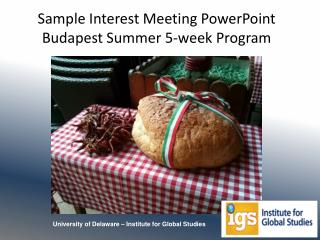 Sample Interest Meeting PowerPoint Budapest Summer 5-week Program