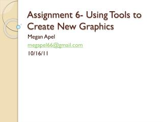 Assignment 6- Using Tools to Create New Graphics