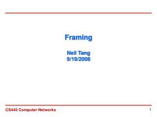 Framing Neil Tang 9/19/2008