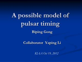 A possible model of pulsar timing