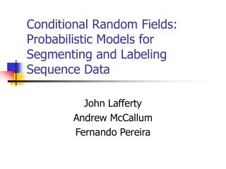 Conditional Random Fields: Probabilistic Models for Segmenting and Labeling Sequence Data