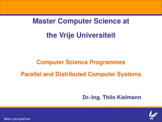 Master Computer Science at  the Vrije Universiteit  Computer Science Programmes