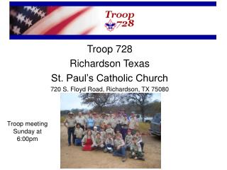 Troop 728 Richardson Texas St. Paul's Catholic Church 720 S. Floyd Road, Richardson, TX 75080