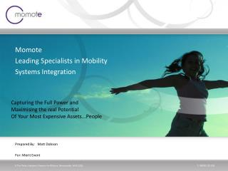 Momote Leading Specialists in Mobility Systems Integration