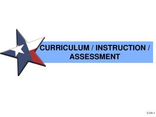 CURRICULUM / INSTRUCTION / ASSESSMENT