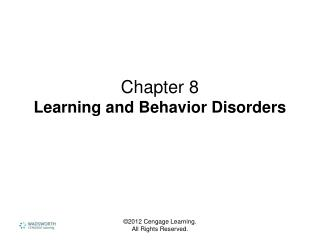 Chapter 8 Learning and Behavior Disorders