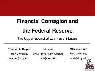 Financial Contagion and the Federal Reserve T he Upper-bound of Last-resort Loans