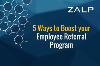 5 Ways to Boost your Employee Referral Program