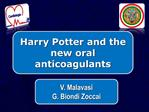 Harry Potter and the new oral anticoagulants