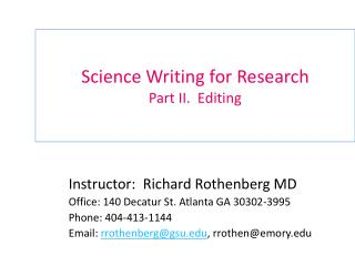 Science Writing for Research Part II.  Editing