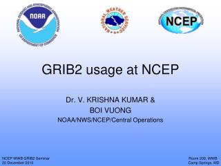 GRIB2 usage at NCEP