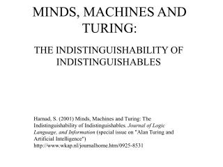 MINDS, MACHINES AND TURING: