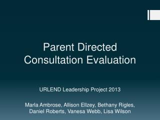 Parent Directed Consultation Evaluation