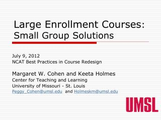 Large Enrollment Courses : Small Group Solutions