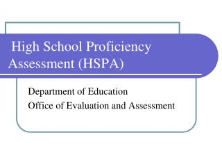 High School Proficiency Assessment (HSPA)