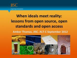 When ideals meet reality: lessons from open source, open standards and open access